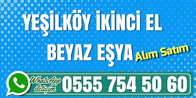 Photo of Yeşilköy İkinci El Beyaz Eşya Alan Yerler